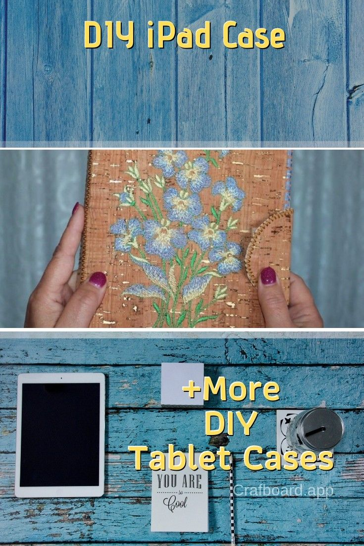 32 Easy & Creative DIY Tablet Cases You Can Make Right Now