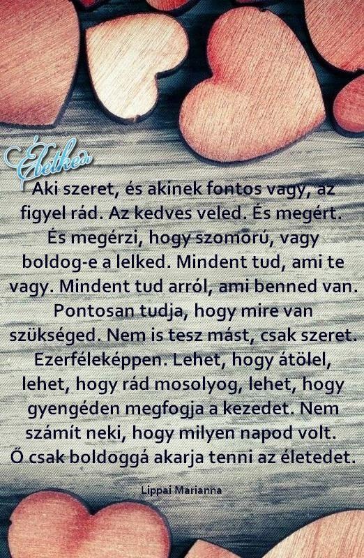 akinek fontos vagy idézetek Pin by Helga on Gondolatok, bölcsességek, idézetek, motiváció