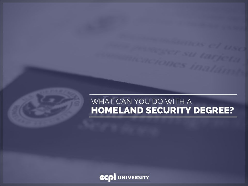 Homeland Security Degree >> What Can You Do With A Homeland Security Degree Criminal