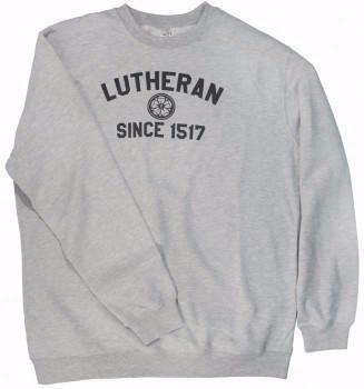 a96ddf18 Lutheran Since 1517 Crewneck Sweatshirt | Lutheran | Sweatshirts ...