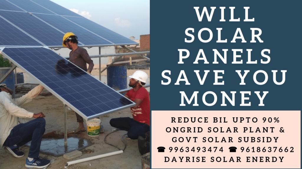 Via Will Solar Panels Save You Money Will Solar Panels Save You Moneywhen We Talk About The Upfront Cost Estimates Of So Solar Panels Solar Panels Roof Solar