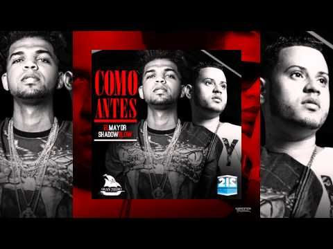El Mayor Clasico Ft Shadow Blow - Como Antes (Official Music) - YouTube