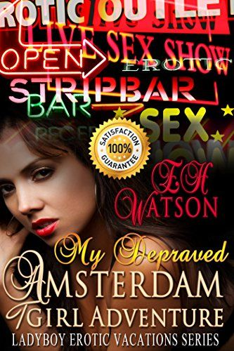 My Depraved Amsterdam TGirl Adventure (Ladyboy Erotic Vacations Series Book 4) by E.H. Watson http://www.amazon.com/dp/B00FKM9YOG/ref=cm_sw_r_pi_dp_Zt2Mvb0BD6HE4