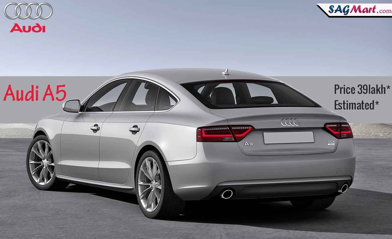 Audi Cars In India All Audi Car Models Audi A5 Audi A5 Sportback Audi Car Models