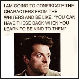 I've often wondered how writers can hate their wonderful characters so much that they seem to take a sadistic joy from the physical and mental torture they heap on them.