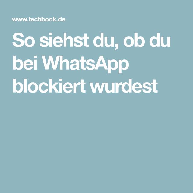 Blockiert mich bei mein whatsapp freund ? Er