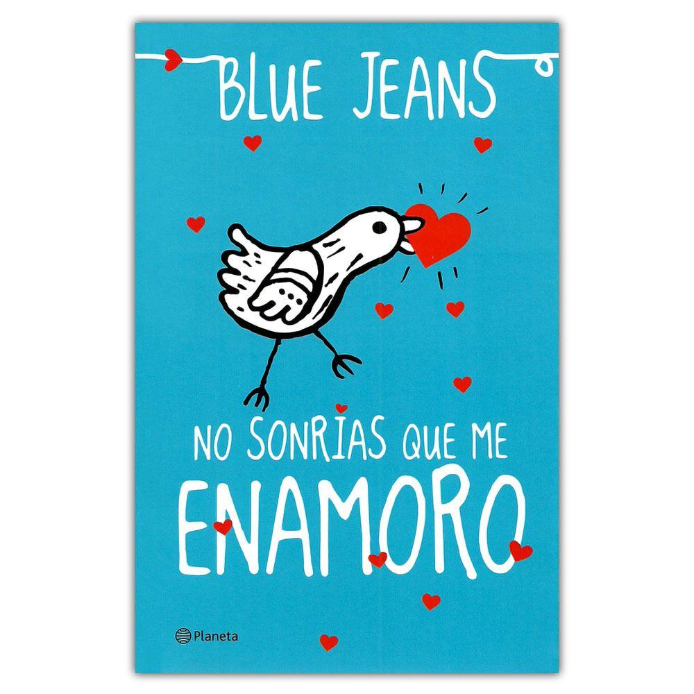 Comprar Libro No Sonrías Que Me Enamoro Libros De Amor Libros Para Leer Juveniles Libros De Amor Juvenil