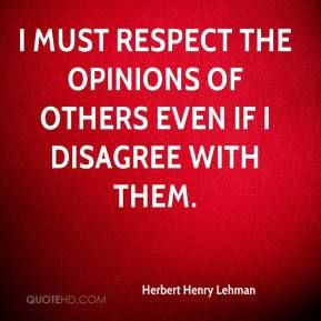 Quotes About Respecting Others Opinions Quotesgram By At Quotesgram