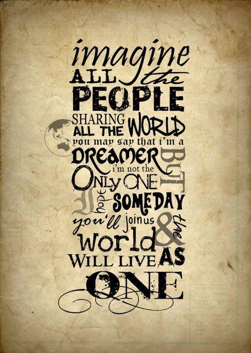 John Lennon - Imagine | words | Pinterest | John lennon, Wisdom and ...