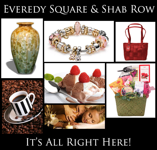 Everedy Square & Shab Row, love to shop there.