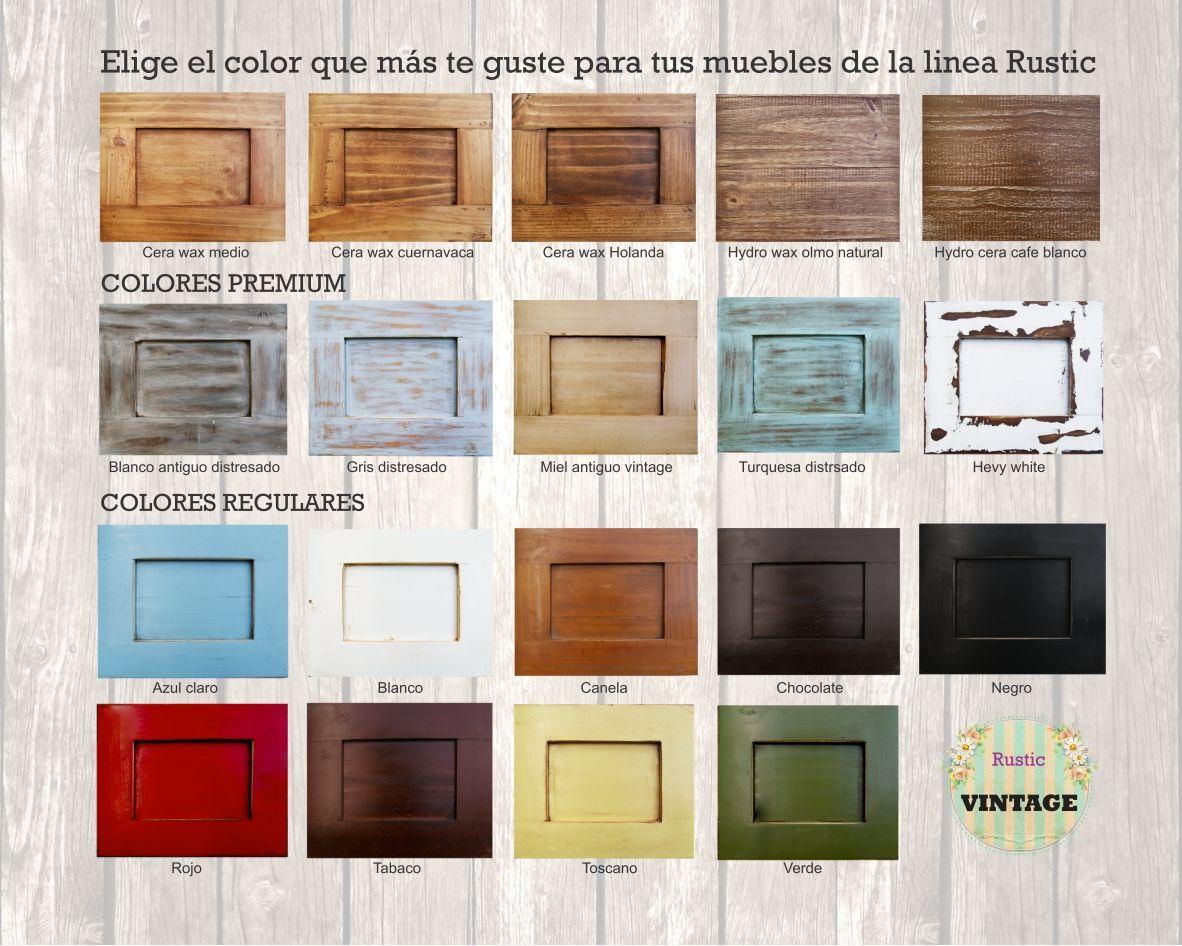 Elige el color que más te guste para cualquier modelo de la linea Rustic #vintage