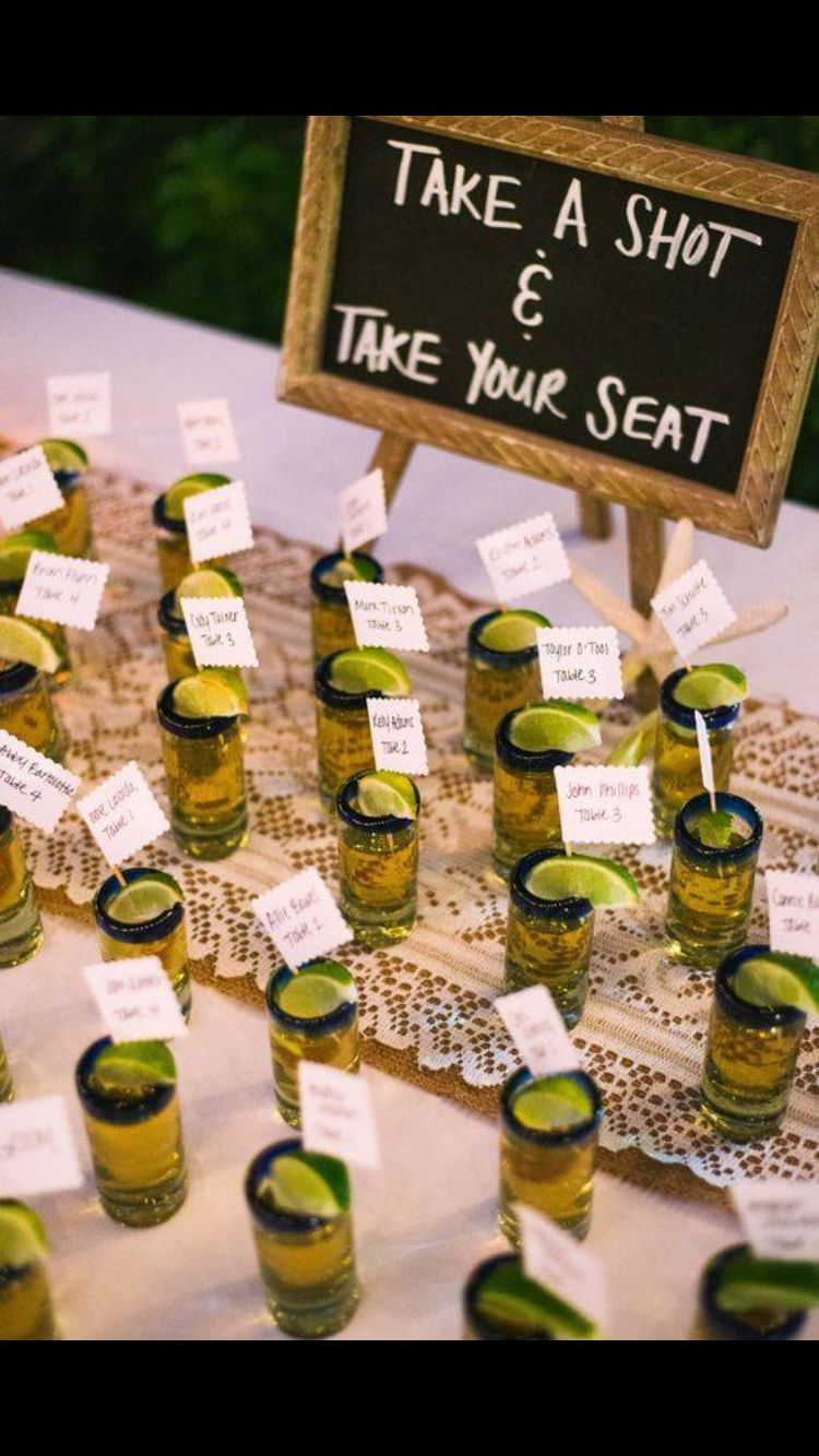 Tequila Shot Seating Arrangements Wedding Crap Pinterest