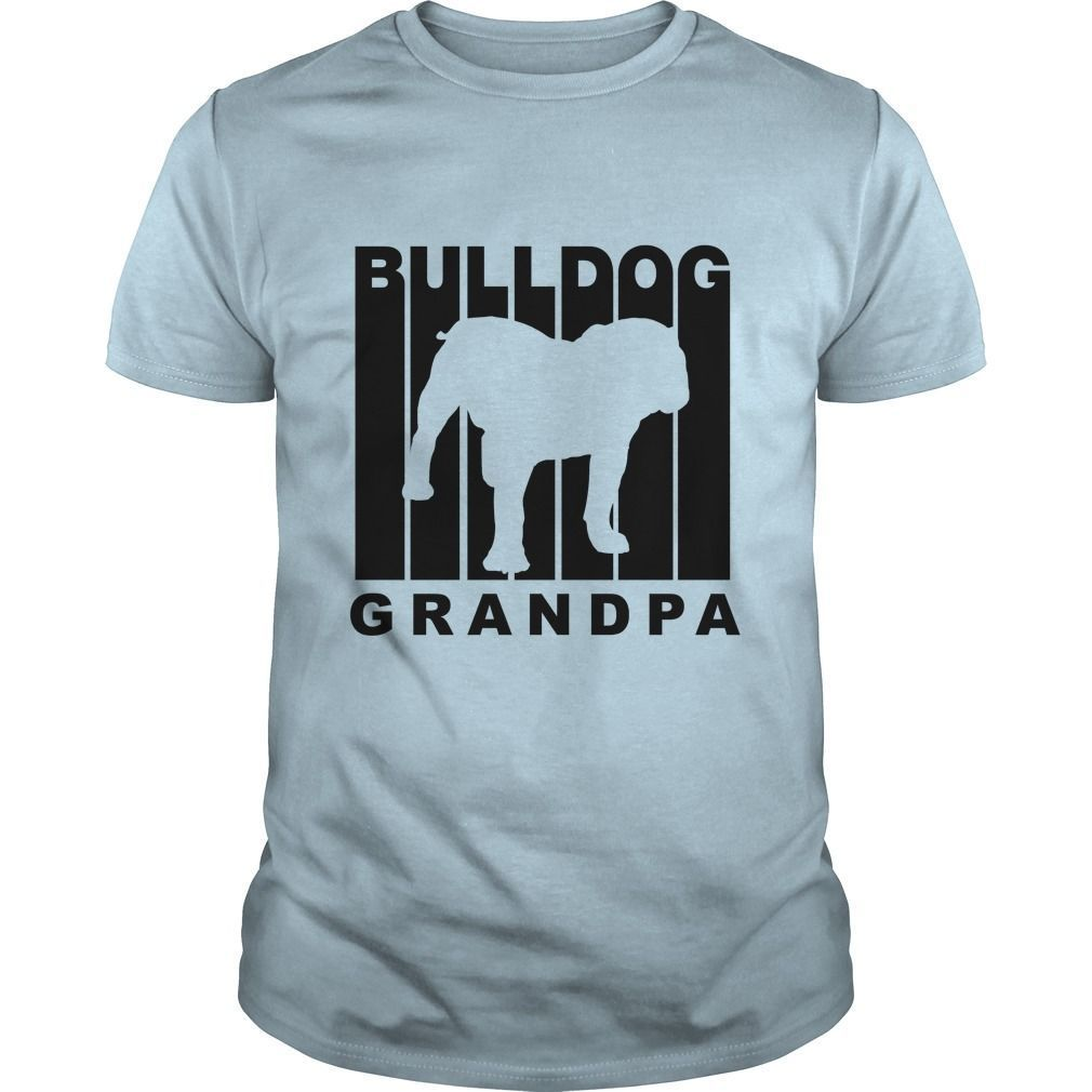 Bulldog Grandpa  #birds #cats #cows #dogs #grandpa #GuysTee #hamster #Hoodie #horse #LadiesTee #magical #turtles - grandparents day from baby, national grandparents day, grandparents day party #waneonshirts #xmasgifts fathersdaygifts mothersdayideas #Designs #Male #Adult #Apparel #Ephesians #Gospel #FreeShipping #Deal #Sale #Strong #grandparentsdaycraftsforpreschoolers Bulldog Grandpa  #birds #cats #cows #dogs #grandpa #GuysTee #hamster #Hoodie #horse #LadiesTee #magical #turtles - grandparents #grandparentsdaycraftsforpreschoolers