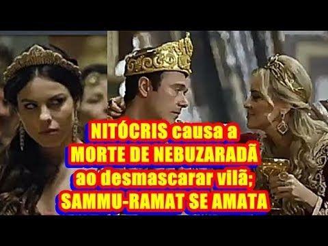 O Rico e Lázaro: Nitócris causa a morte de Nebuzaradã ao desmascarar vil...