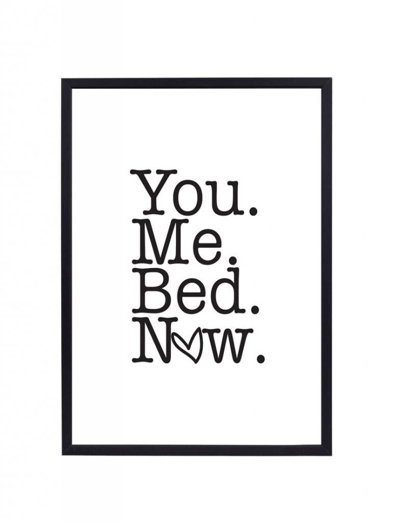 Mooie poster met grappige tekst \'You me bed now\'. Erg leuk voor in ...