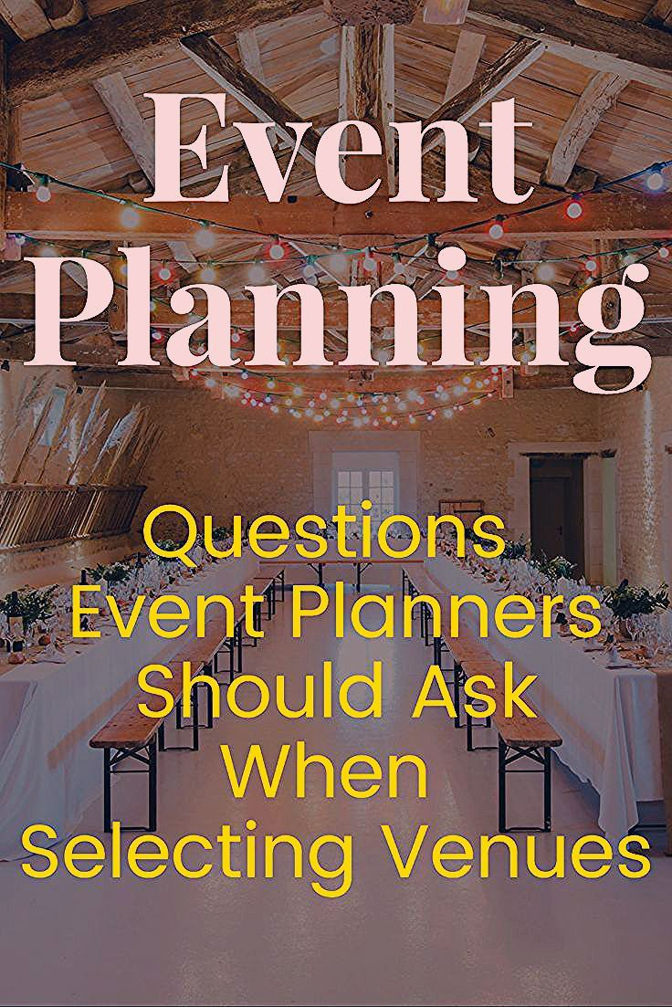 Photo of Questions Event Planners Should Ask When Selecting Venues – Event Planning Tips