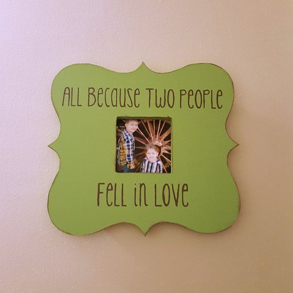 Custom Whimsical Frame, All Because Two People Fell in Love, Wall ...