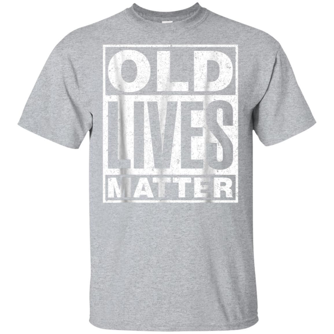 Awesome Old Lives Matter Funny Birthday Gift Shirt For Men