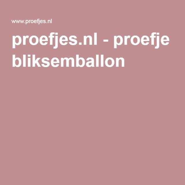 proefjes.nl - proefje bliksemballon