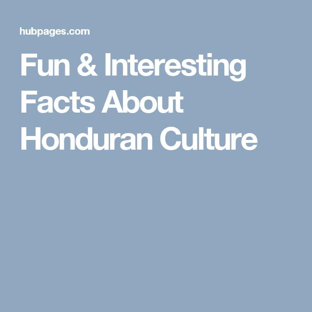 Fun Interesting Facts About Honduran