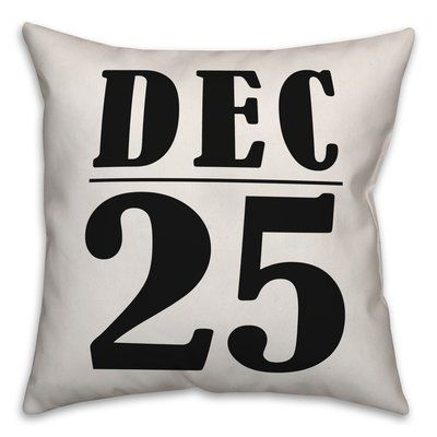 The Holiday Aisle Caron Dec 25 Pillow Cover