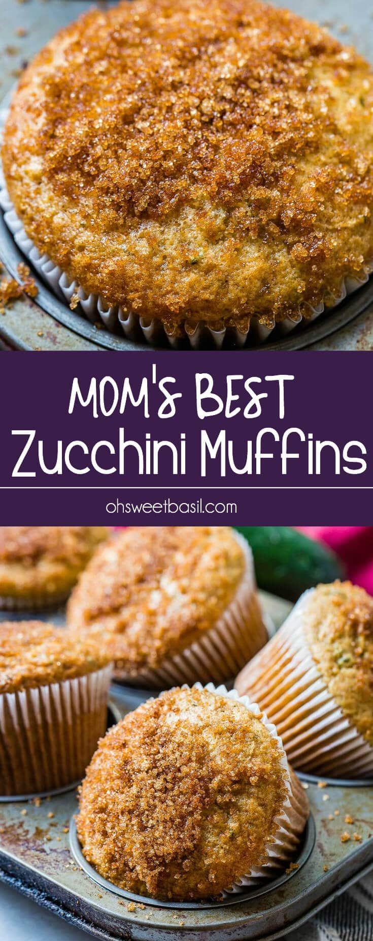 Mom S Best Zucchini Muffins Super Easy Oh Sweet Basil Recipe Zucchini Muffins Recipes Zucchini Bread Muffins