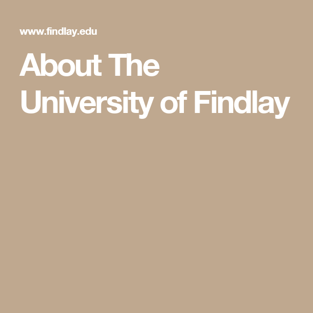 About The University of Findlay
