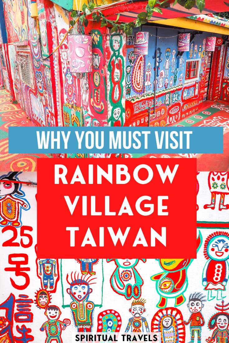 Rainbow Village in Taichung, Taiwan is one of the most unique and enticing things to do in Taiwan. Come find out why this colorful place is considered the most Instagram spots in Taiwan! places to visit in Taiwan | taipei taiwan | taiwan  photography | taipei travel | things to do in taipei | taiwan travel | places to visit in taiwan #taiwan #taichung