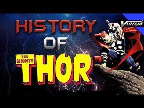 The History Of Thor!
