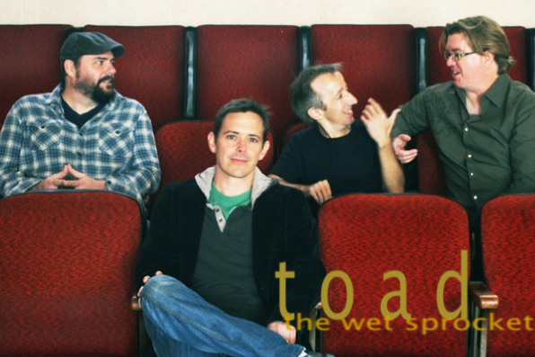 Toad the Wet Sprocket.