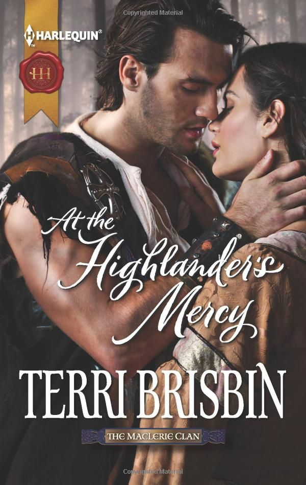 At The Highlander S Mercy Harlequin Historical Terri
