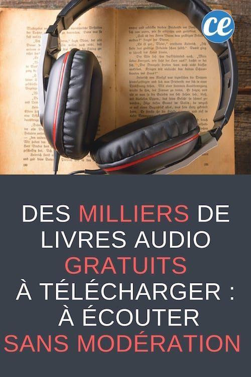 Des Milliers De Livres Audio Gratuits A Telecharger A