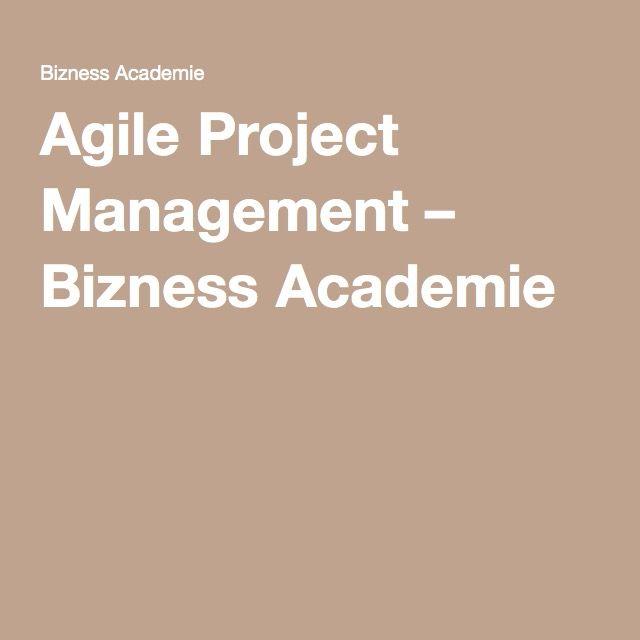 Agile Project Management \u2013 Bizness Academie azybao Pinterest