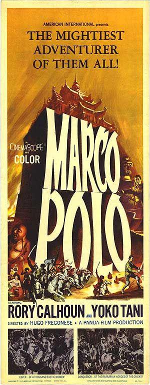 Marco Polo (1962) Stars: Rory Calhoun, Yôko Tani, Camillo Pilotto ~  Directors: Piero Pierotti, Hugo Fregonese