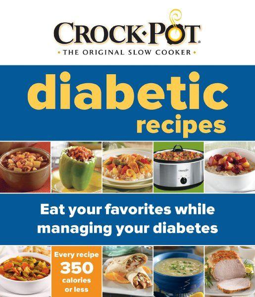 Crock-Pot: Diabetic Recipes:Amazon:Books