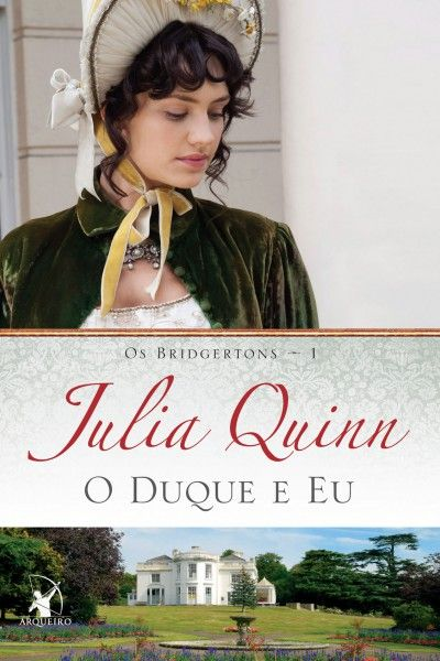 Download O Duque E Eu Julia Quinnem Epub Mobi E Pdf Livros De