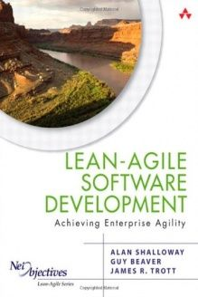 Lean-Agile Software Development  Achieving Enterprise Agility, 978-0321532893, Alan Shalloway, Addison-Wesley Professional; 1 edition