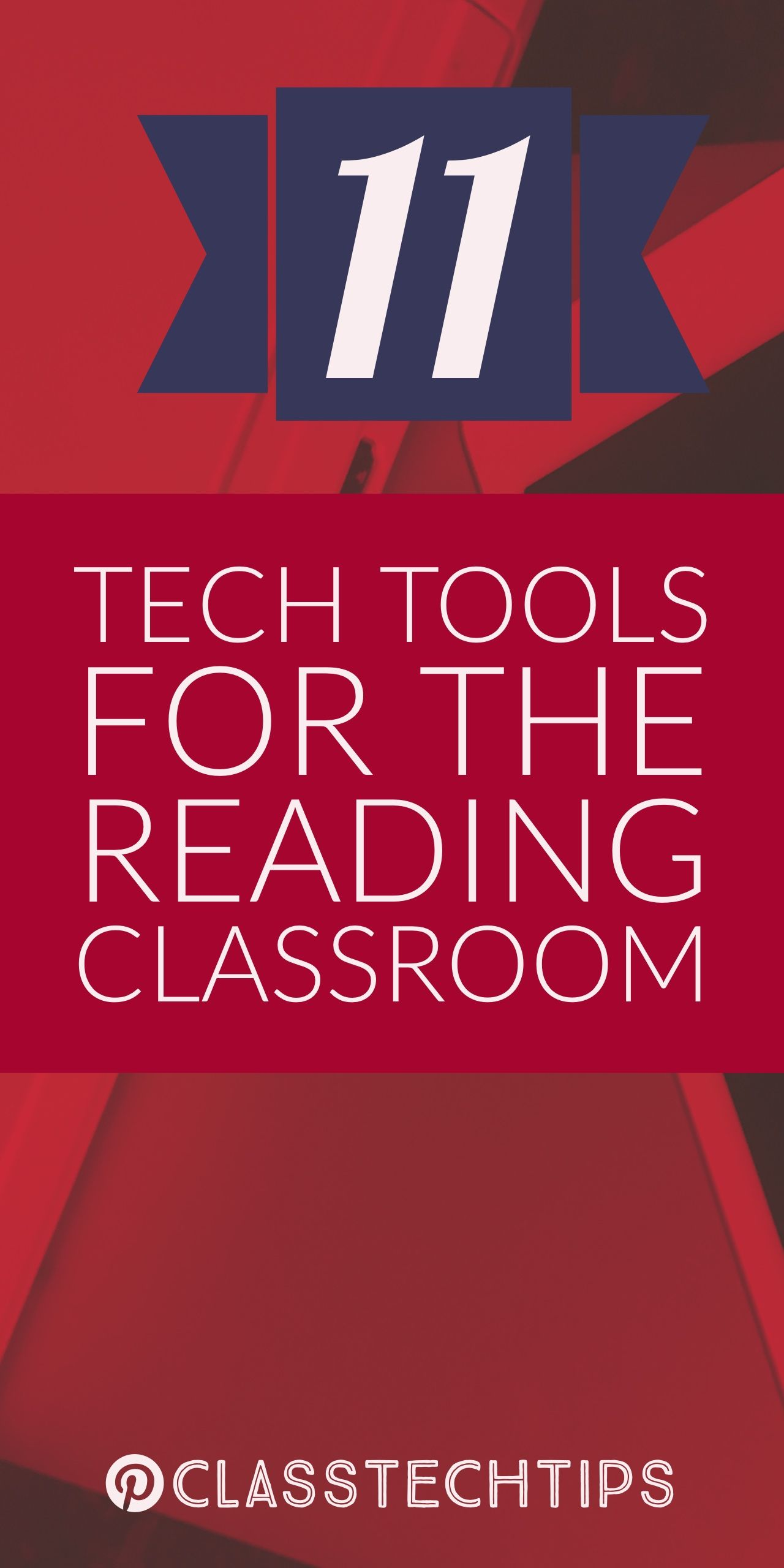 11 Technology Tools for the Reading Classroom Reading