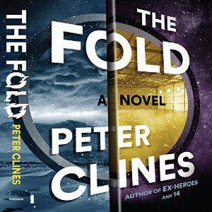 Peter Clines The Fold Novels Audio Books Fiction Books