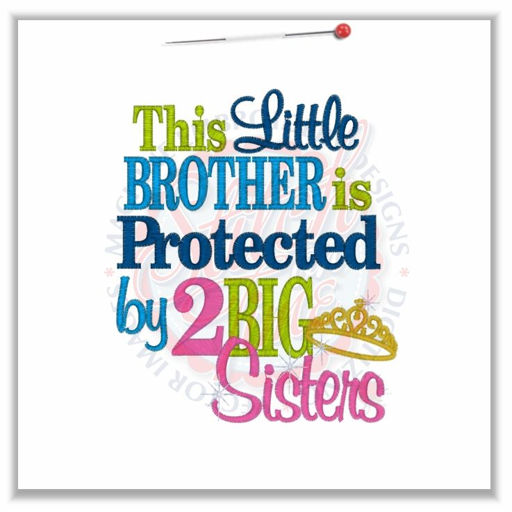 Sayings 4666 Little Brother Protected By 2 Big Sisters 5x7
