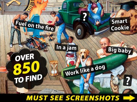 PROVERBidioms ($0.00) The game contains hundreds of English sayings painted literally. See the pictures below to see what we mean! The aim of the game is to find as many of them as you can. Helpful alphabetical list of all the sayings to guide you. Gameplay is similar to 'Where's Waldo', but much more mature (this is an adults game). Discover hundreds of humorous, bizarre, and sometimes risqué interpretations of everyday sayings hidden within four famous paintings by T. E. Breitenbach.