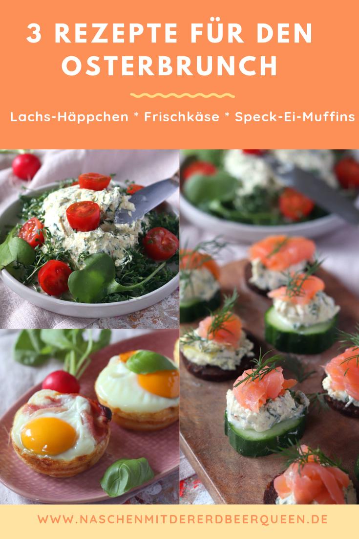Osterbrunch Rezepte: Lachshäppchen mit Frischkäse, selbstgemachter Kräuterfrischkäse und Speck-Eier-Muffins