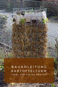 Bauanleitung Kartoffelturm - Kartoffeln ernten auf wenig Raum #smallgardendesign