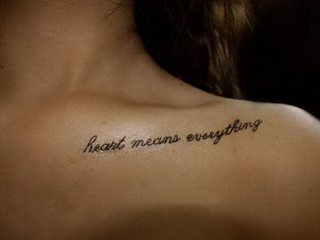 40 meaningful tattoo quotes to get inspired - 25 Cool Collar Bone Tattoos