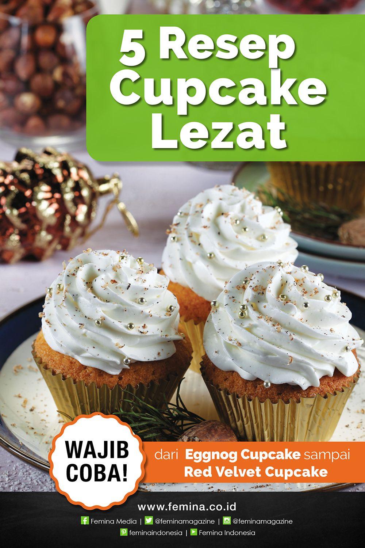 5 Resep Cupcake Lezat Memikat Cupcake Resep Kue