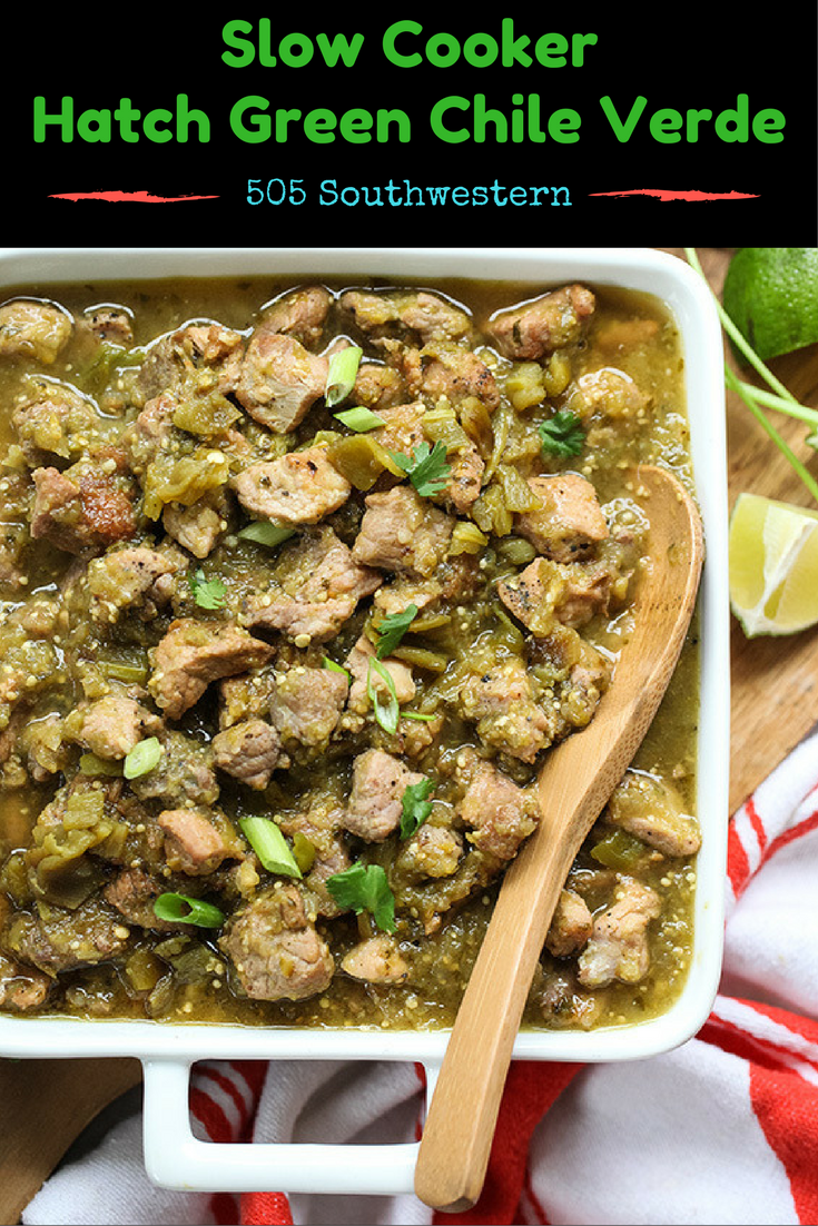 The Best Slow Cooking Hatch Green Chile Verde Hatchgreenchile Slowcooker Pork Green Chili Recipes Green Chile Recipes Green Chili Recipes