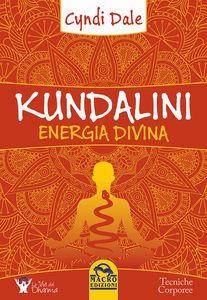 KUNDALINI. ENERGIA DIVINA download PDF gratis italiano