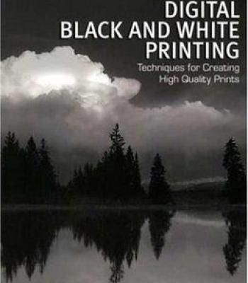 Amphotos guide to digital black and white printing pdf photography