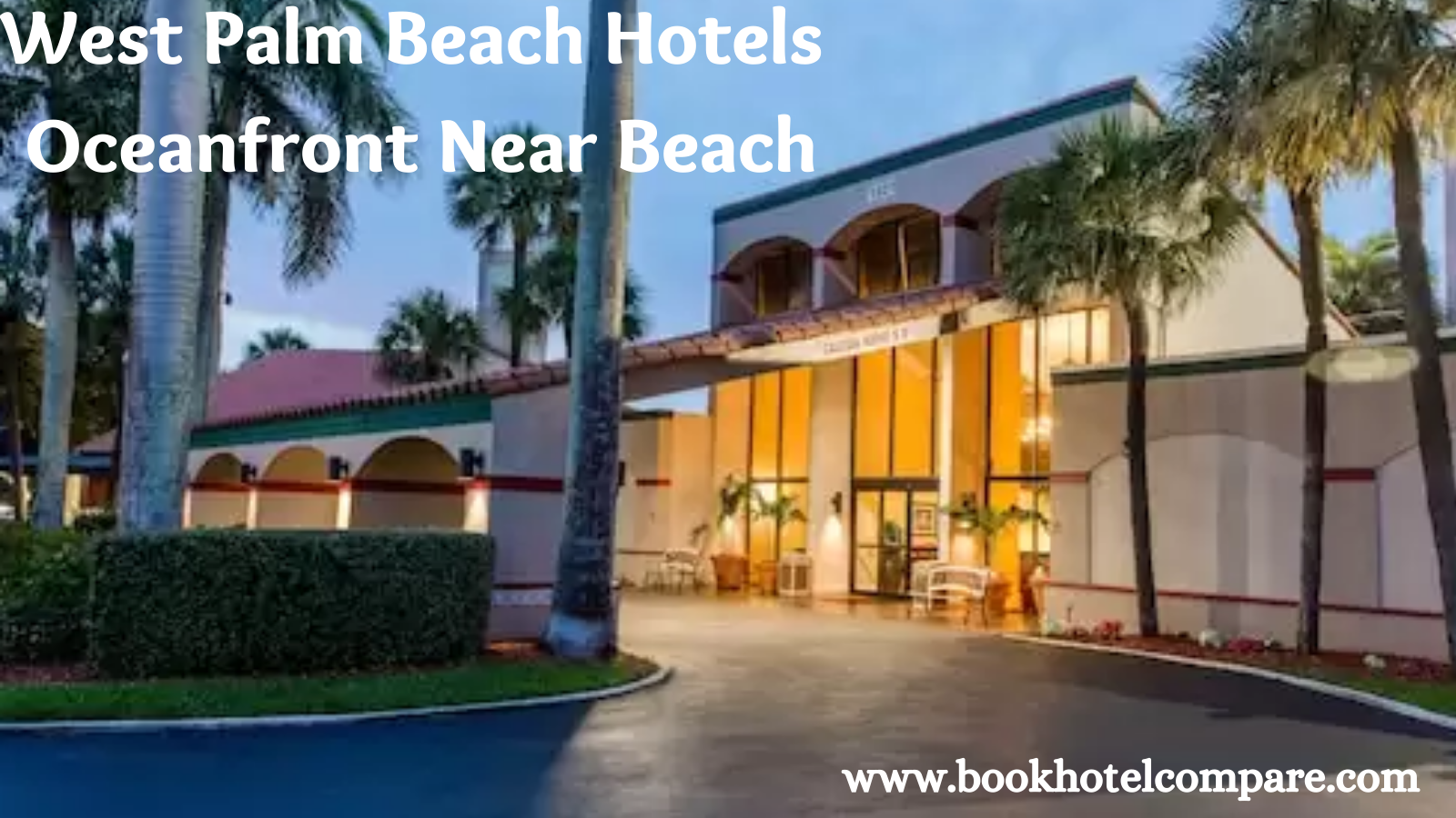 West Palm Beach Hotels Oceanfront Near Beach West Palm is home to some of the best beaches travelers can explore with low cost hotel rooms. #westpalmbeach #beachhotels #beachresort #oceanfronthotels #onlinehotels #hoteldeals #cheaphotels