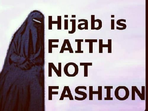 Hijab Is Faith Not Fashion
